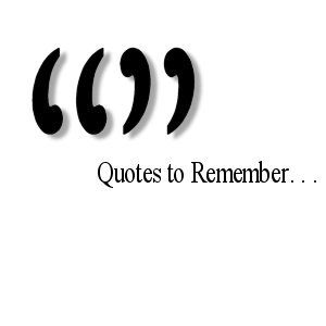 Photo of 4 Famous Quotes Attributed To Famous Personalities