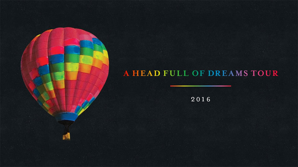 "Photo of Coldplay's 2016 ""A Head Full of Dreams"" Tour Dates"