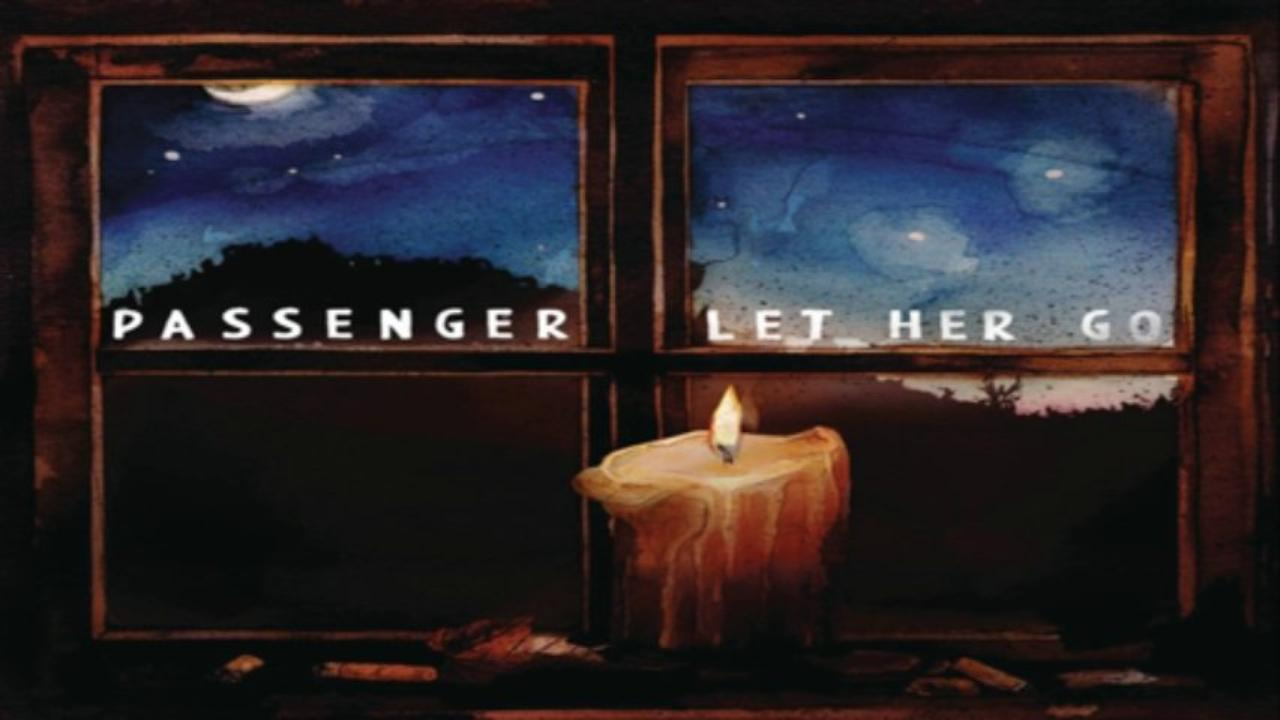 Photo of 6 Reasons why LET HER GO – PASSENGER is the Most Honest Song ever