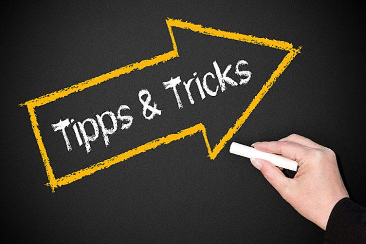 tricks und tipps