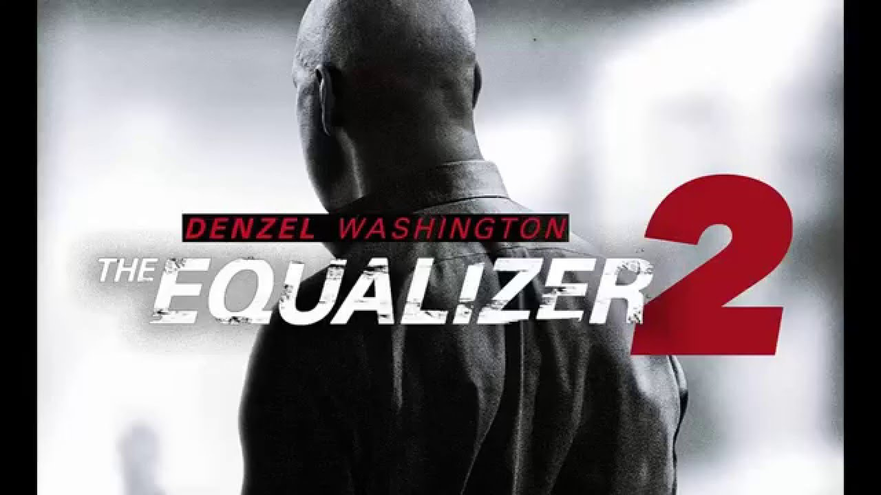 Photo of The Equalizer 2 is Finally Happening