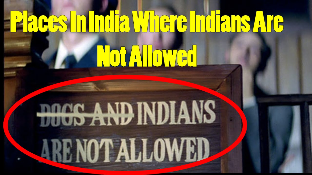 Photo of 5 Places In India Where Indians Are Not Allowed To Enter