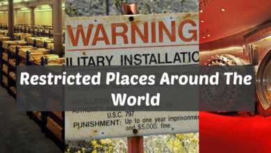 Photo of 12 Restricted Places Around The World Which Will Force You To Visit