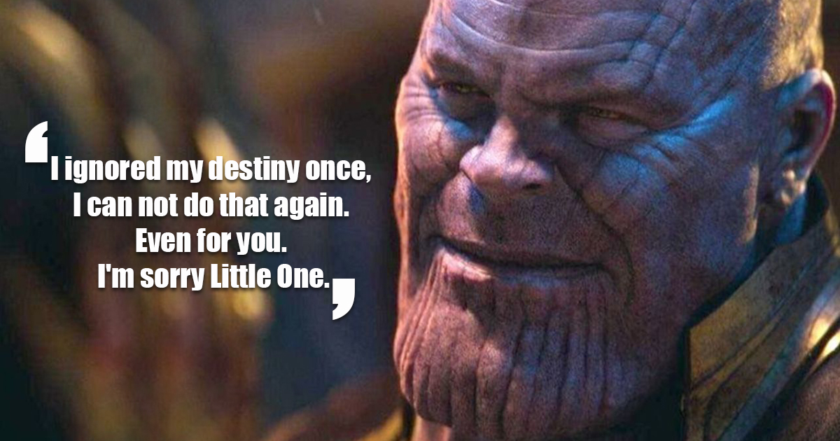 Thanos Quotes 18 Thanos Quotes From Infinity War That Will Leave A Lasting  Thanos Quotes