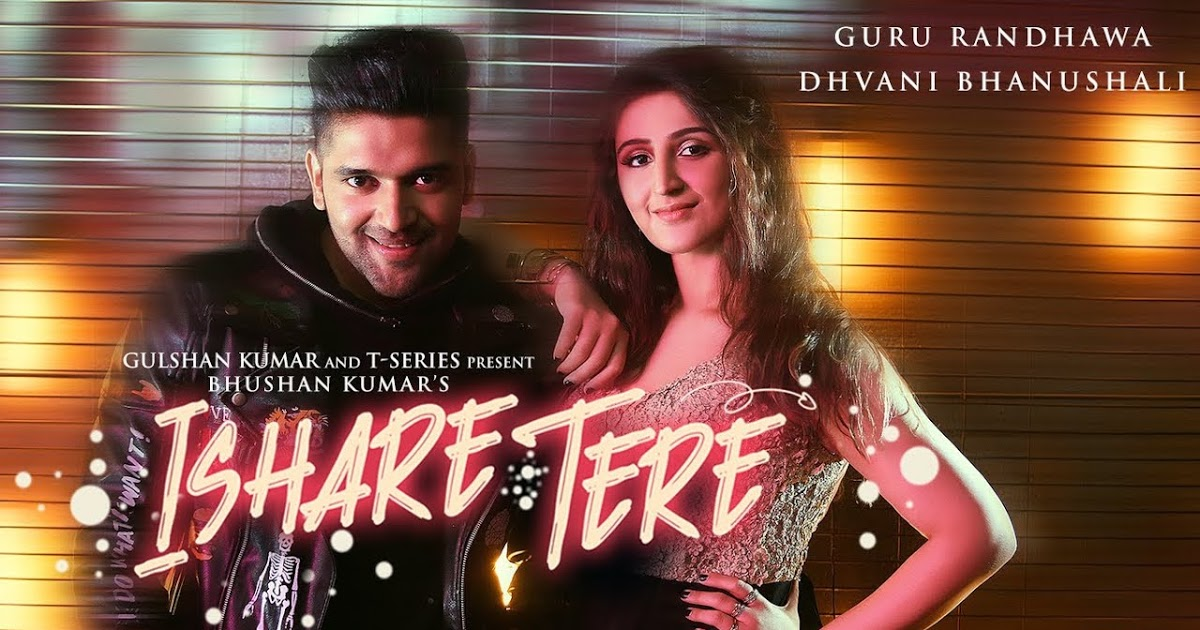 Ishare Tere Song Mp3 Download