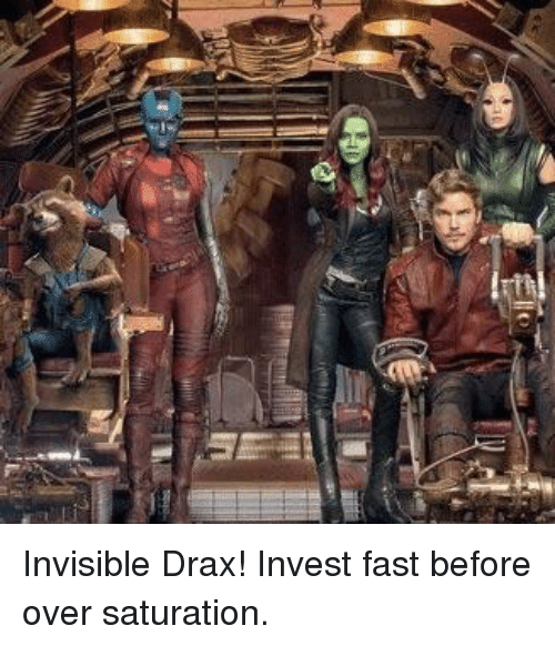 Drax ''The Invisible Man'' Memes