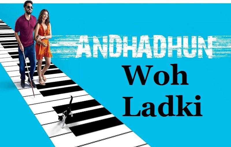 Photo of Woh Ladki Andhadhun Lyrics | Arijit Singh