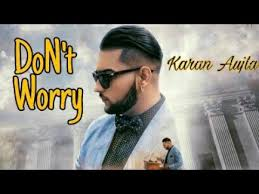 Dont Worry Karan Aujla Mp3 Download