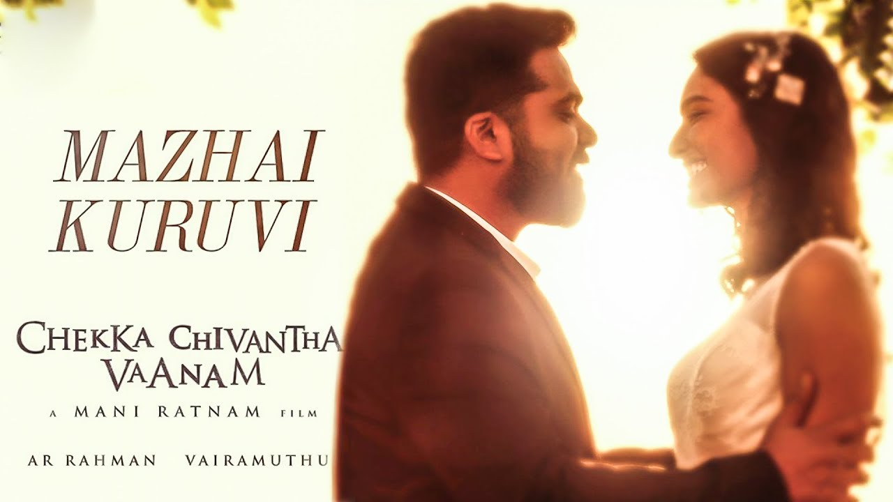 Photo of Mazhai Kuruvi Lyrics | Chekka Chivantha Vaanam |