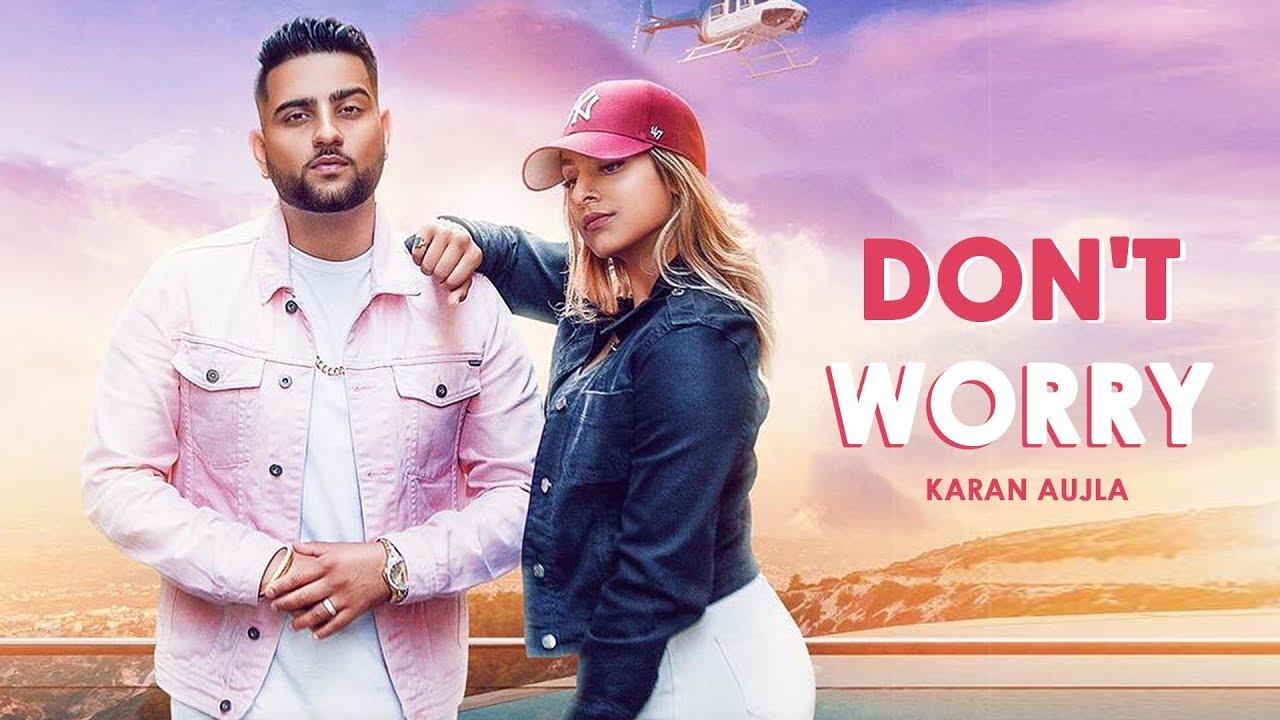 Photo of Karan Aujla New Song Lyrics | DON'T WORRY SONG LYRICS