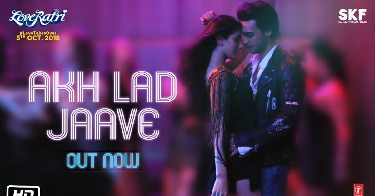 Akh Lad Jaave MP3 Song Download