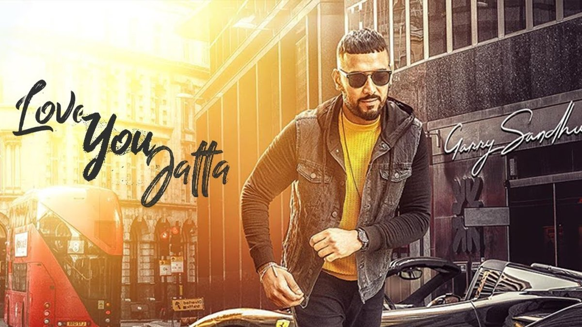 Love You Jatta Garry Sandhu Full Song MP3 Download for Free