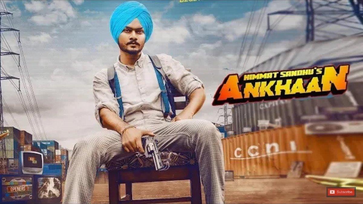 Ankhaan Himmat Sandhu MP3