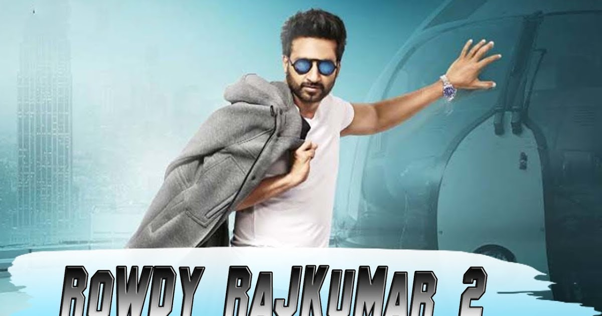 Rowdy Rajkumar 2 Full Movie In Hindi Dubbed