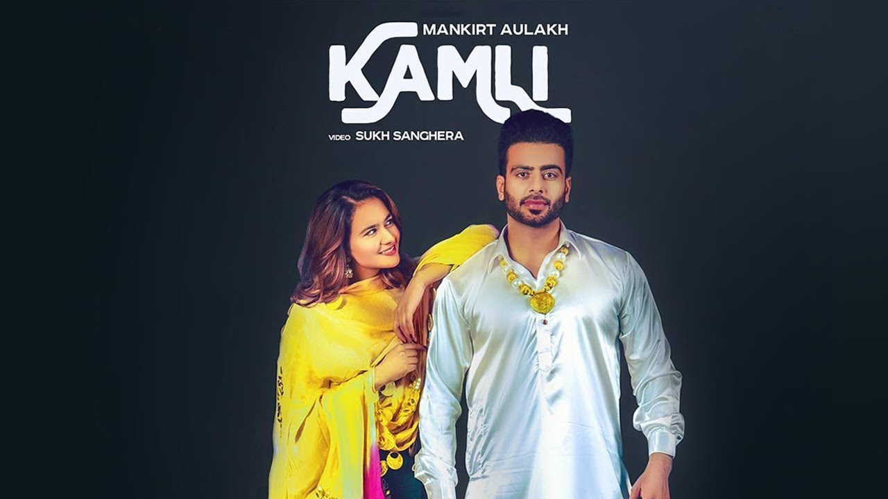 Photo of Kamli Mankirt Aulakh Lyrics | Full Lyrics Available