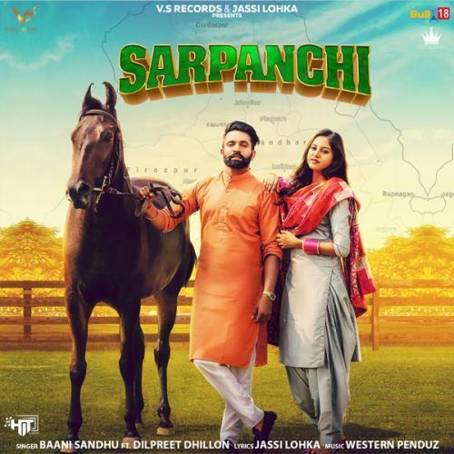 Sarpanchi Dilpreet Dhillon Mp3 Song Download