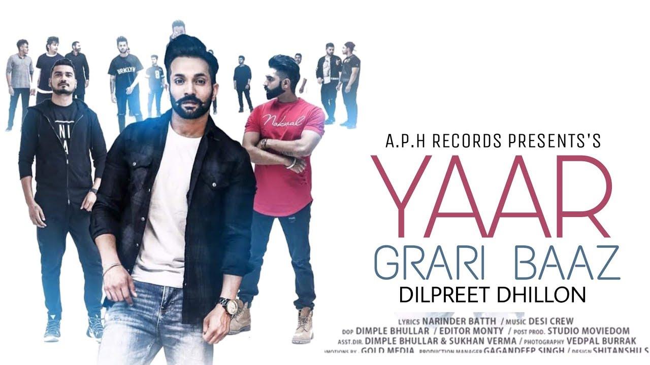 Yaar Grari Baaz Dilpreet Dhillon Lyrics