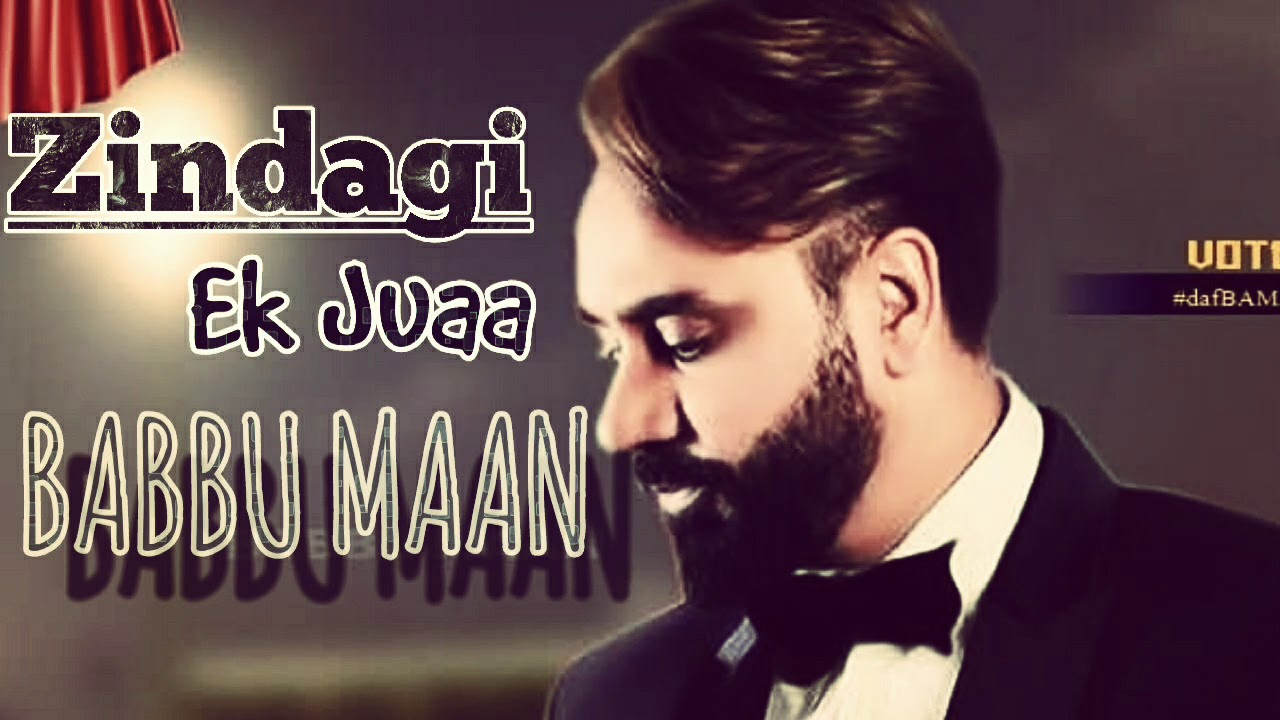 Photo of Zindagi Ek Juaa Babbu Maan Mp3 Download For Free [ 4.62MB ]