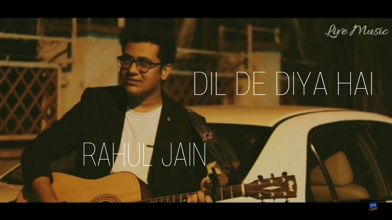 Dil De Diya Hai Mp3 Song Download New Version