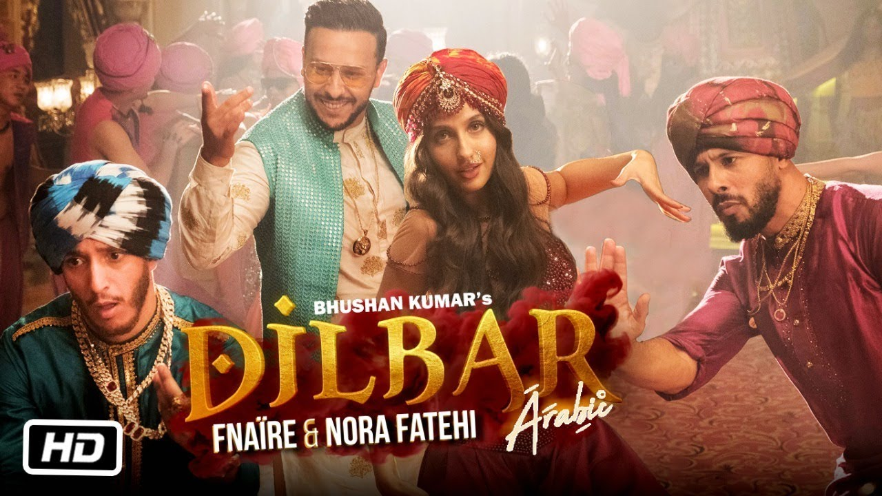 Photo of Dilbar Arabic Version Mp3 Download In 320Kbps HD