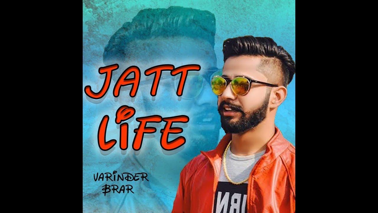 Jatt Life Varinder Brar Mp3 Download