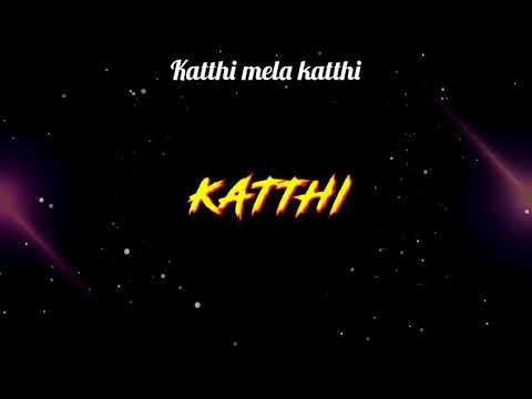 Kathi Mela Kathi Album Song Download