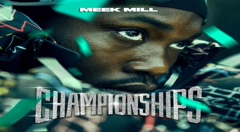 Meek Mill Championship Album Download