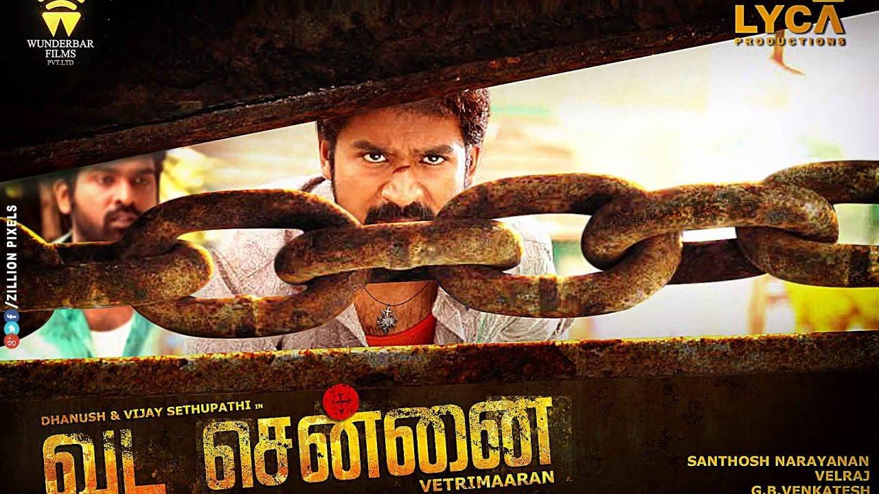 Vada Chennai Mp3 Songs Download