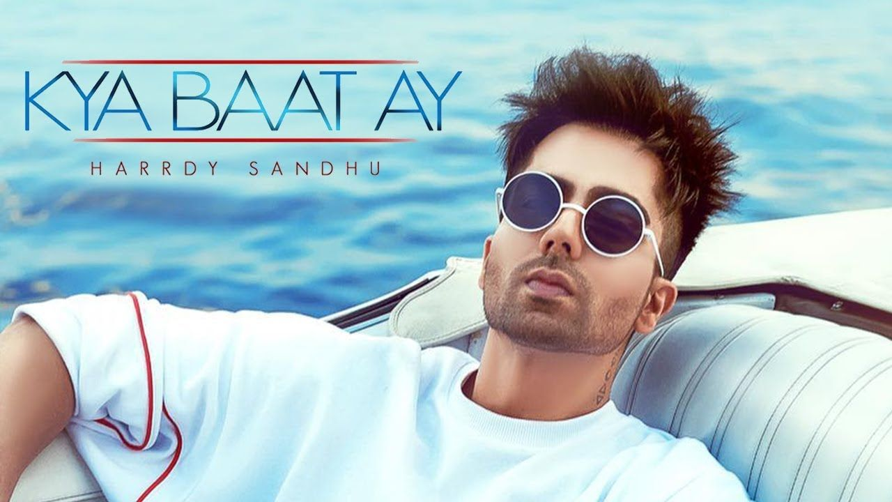 Photo of Kya Baat Hai Song Download Mp4 Hardy Sandhu In 720p HD