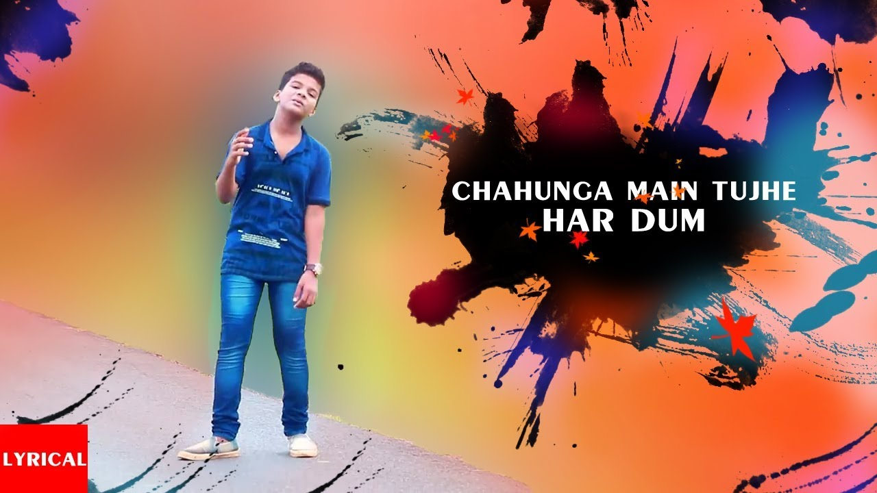 chahunga main tujhe hardam song video download
