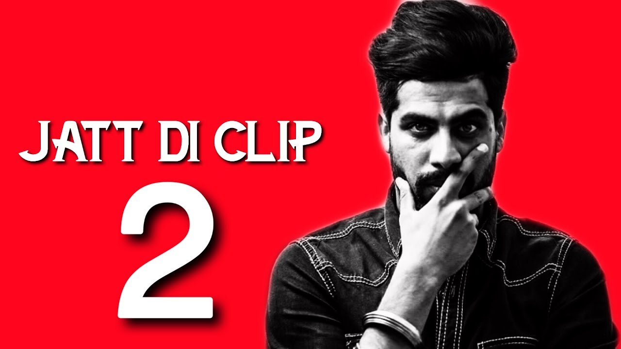 Jatt Di Clip 2 Mp3 Download