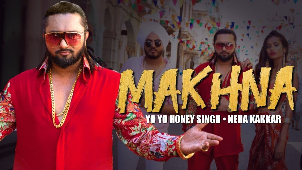 Photo of Makhna Honey Singh Mp3 Song Download | Neha Kakkar [4.29 MB]