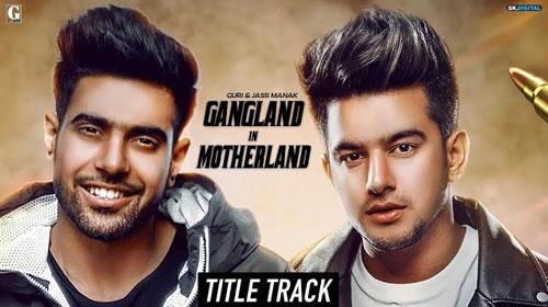 Gangland In Motherland Mp3 Download