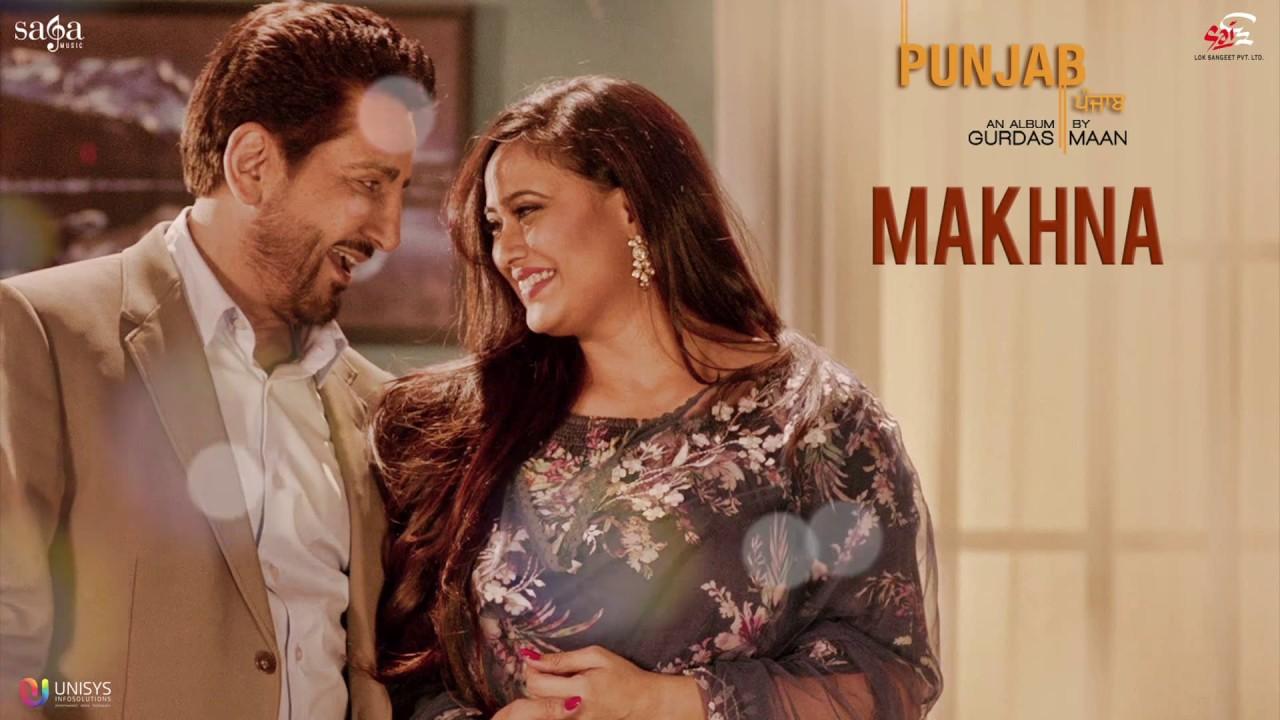 Makhna Song Mp3 Download Gurdas Maan