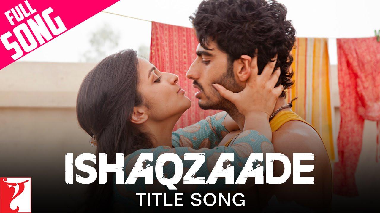 Ishaqzaade Mp3 Song Download
