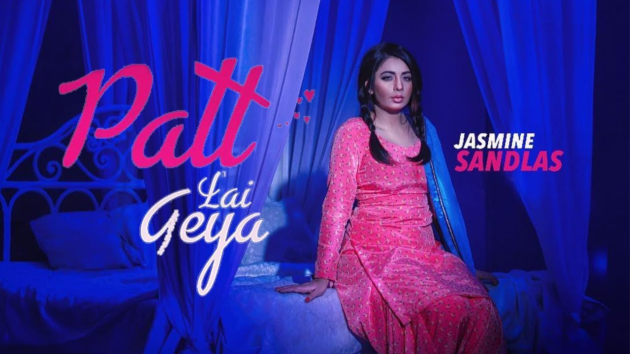 Jasmine Sandlas New Song Download
