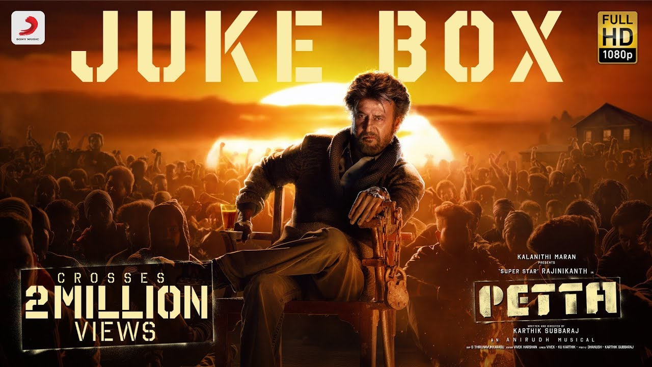 Photo of Petta Songs Download Mp3 Free Download In 320Kbps