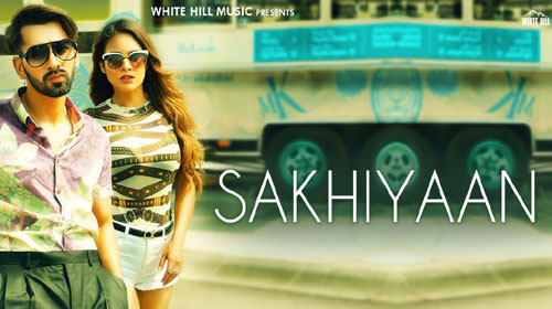 Photo of Sakhiyaan Mp3 Song Download In 320Kbps HD For Free