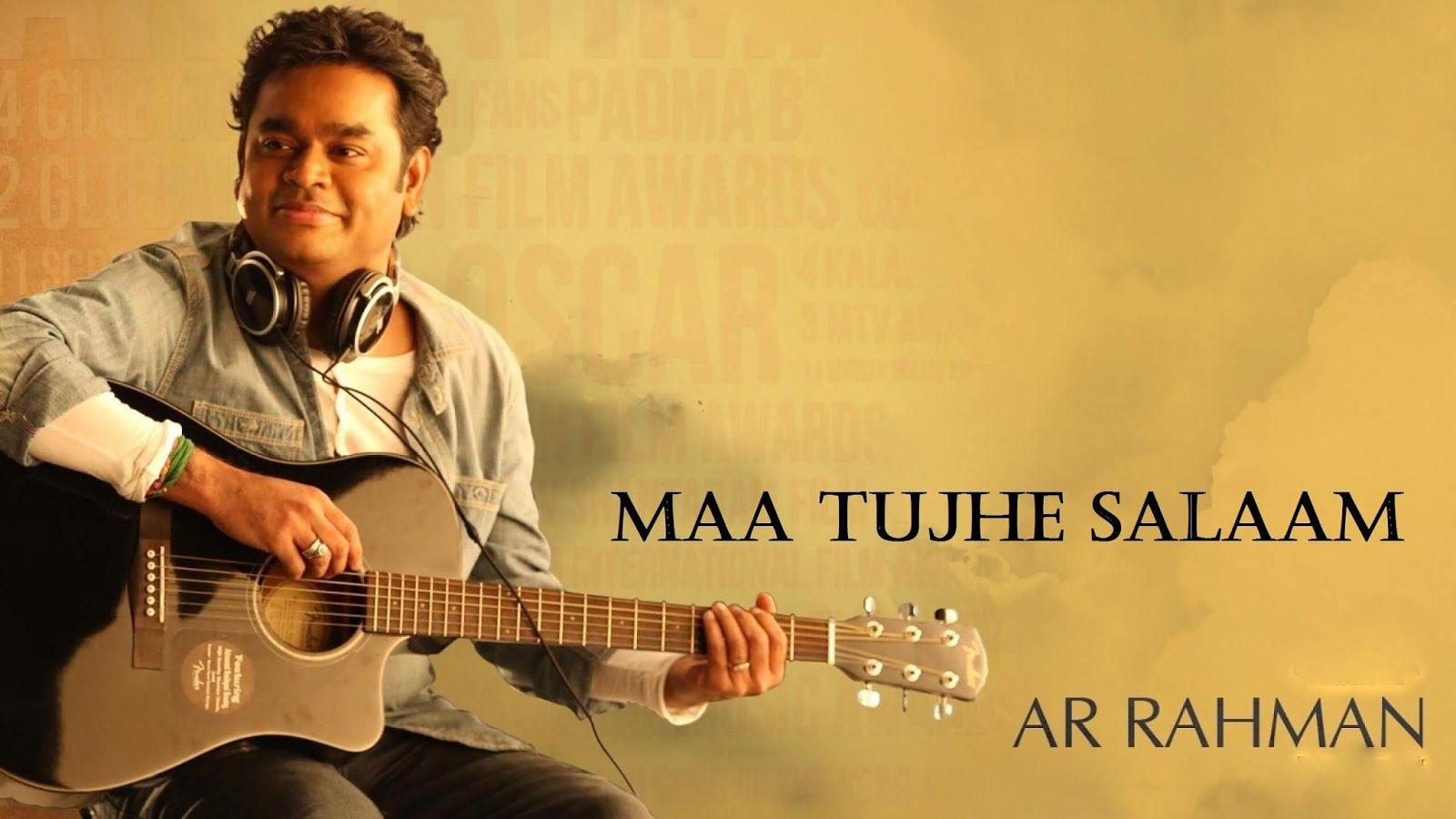 maa tujhe salaam mp3 song download