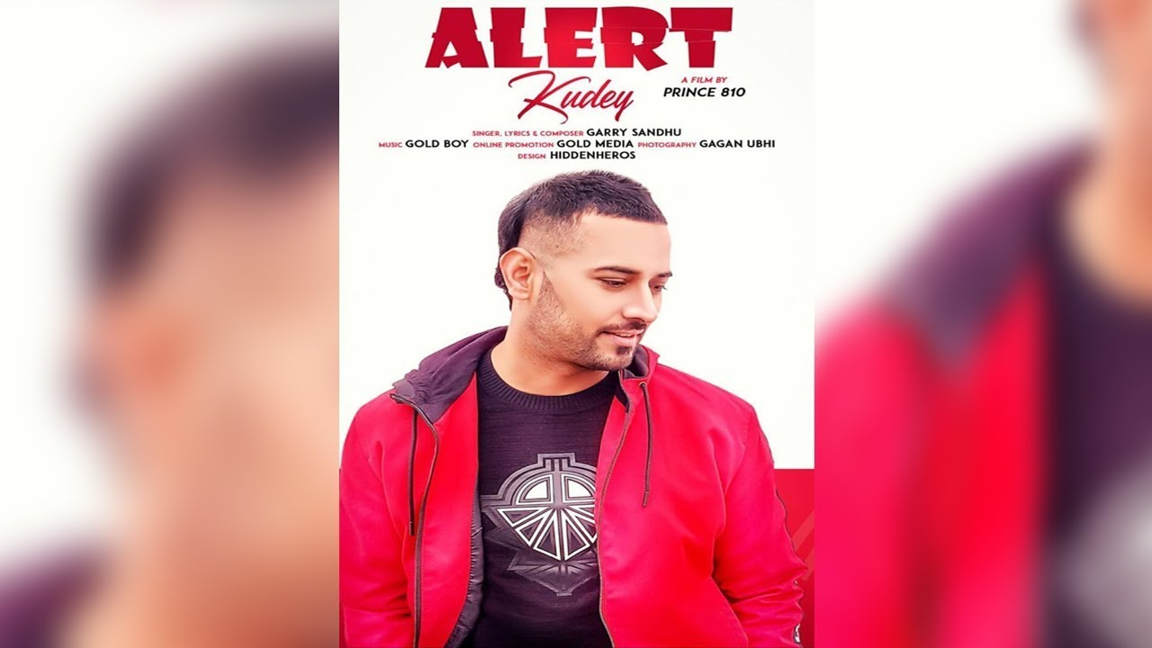 Alert Kudey Garry Sandhu Mp3 Download