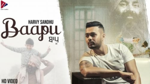 Photo of Bapu Harvy Mp3 Song Download in 320Kbps High Quality (HD)