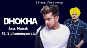 Photo of Dhokha Jass Manak Mp3 Song Download | Jass Manak | Moosewala