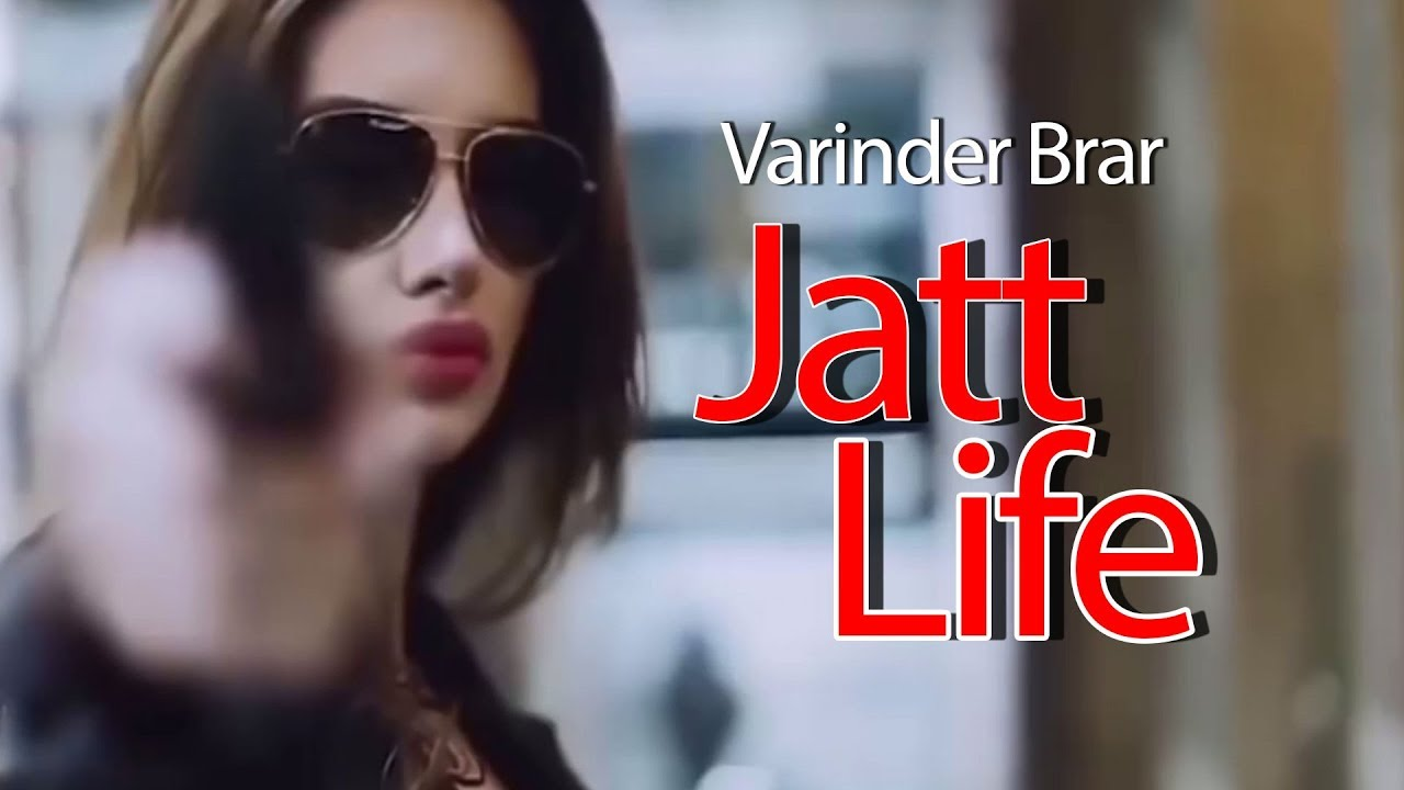 Photo of Jatt Life Varinder Brar Lyrics | Jatt Life Thug Life