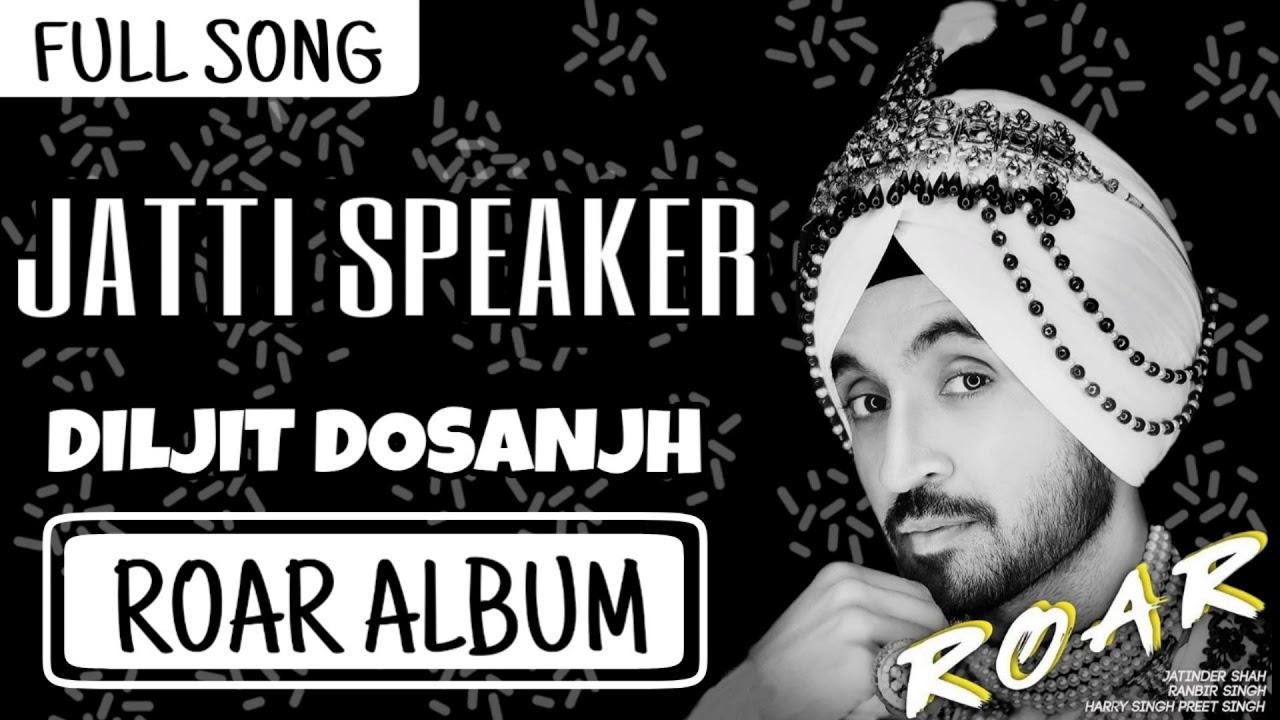 Jatti Speaker Diljit Dosanjh Mp3 Download