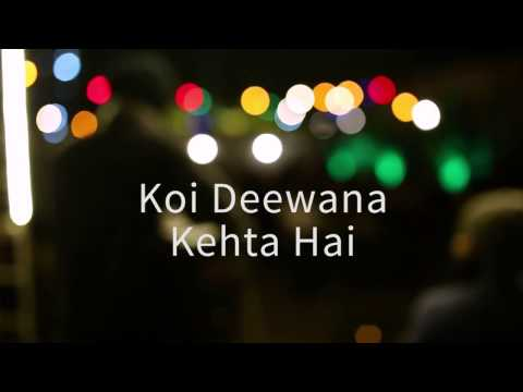 Koi Deewana Kehta Hai Lyrics In Hindi