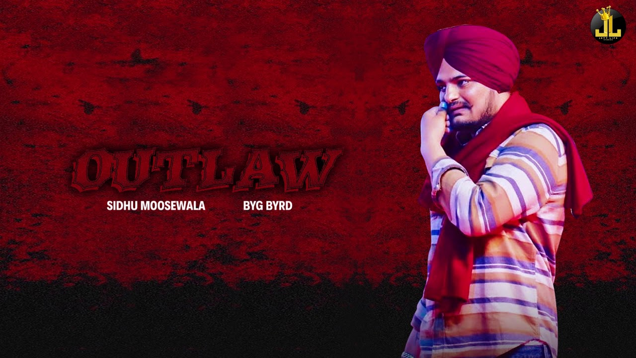 Outlaw By Sidhu Mp3 Download