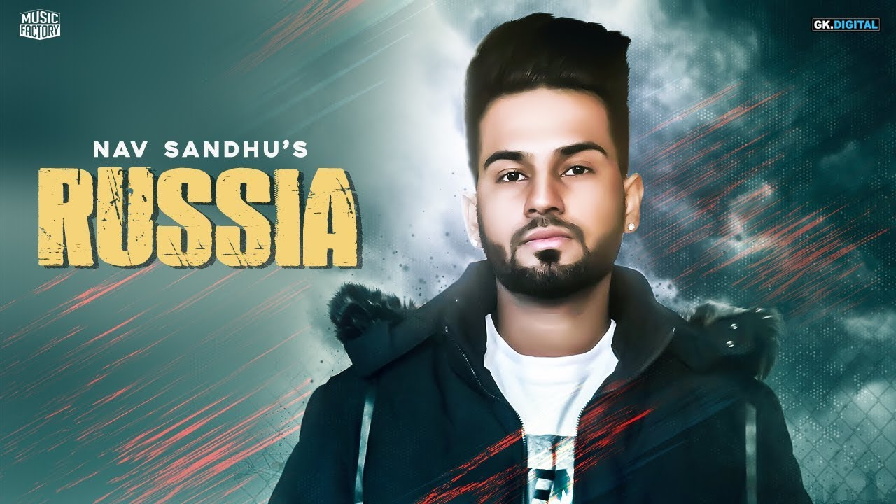 Photo of Russia Song Download By Nav Sandhu [ 5.02MB ]