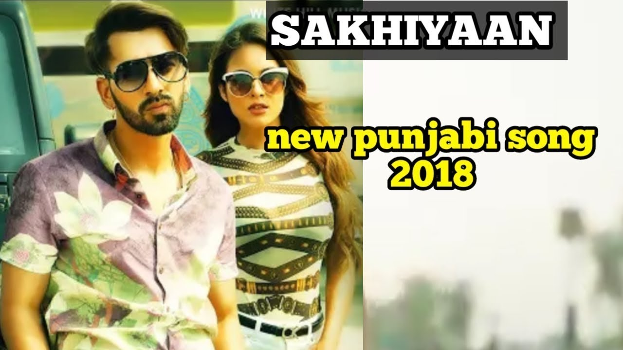 sakhiyan song download by maninder batth pagalworld com