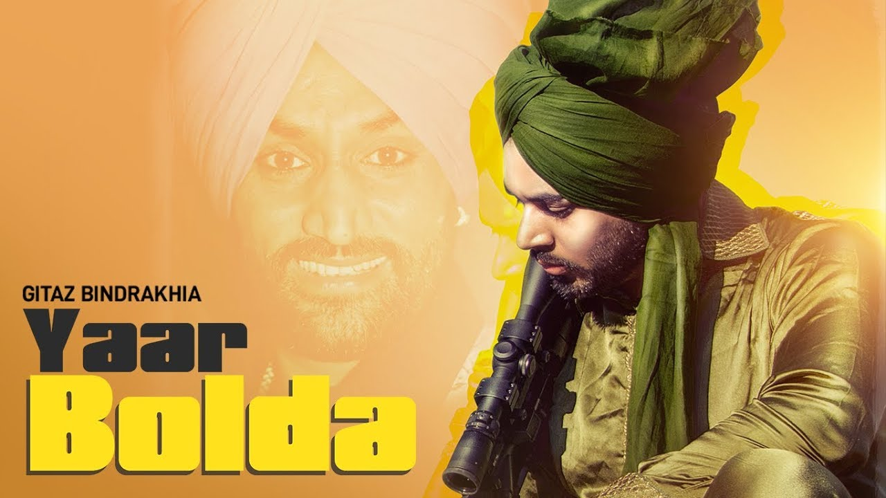 yaar bolda by gitaz bindrakhia mp3 download