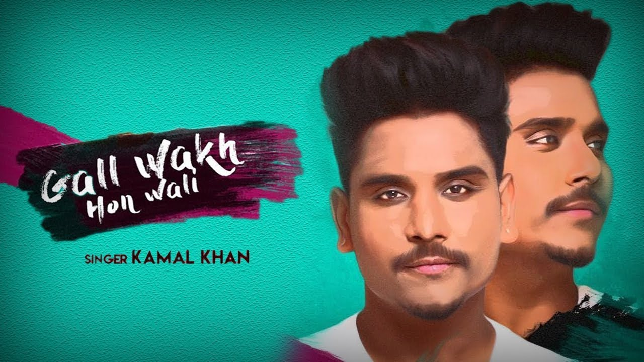 gal wakh hon wali mp3 song download